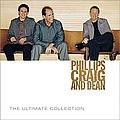 Phillips, Craig & Dean - Phillips Craig & Dean Ultimate Collection album