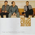Phillips, Craig & Dean - The Ultimate Collection album