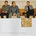 Phillips, Craig & Dean - The Ultimate Collection album