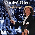 Andre Rieu - Andre Rieu in Concert альбом