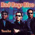 Bad Boys Blue - Tonite альбом