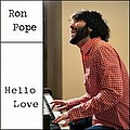 Ron Pope - Hello Love album