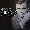 Sergio Endrigo - Endrigo- Le mie canzoni альбом
