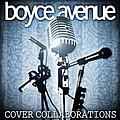 Boyce Avenue - Cover Collaborations album