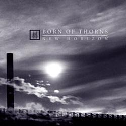 Born Of Thorns - New Horizon альбом