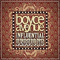 Boyce Avenue - Influential Sessions album