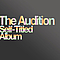 The Audition - Self-Titled Album альбом