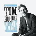 Tim Hughes - Tim Hughes Ultimate Collection album