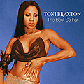Toni Braxton - The Best So Far album