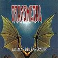 Transmetal - Las Alas Del Emperador album