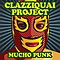 Clazziquai Project - Mucho Punk альбом