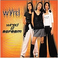 Wyrd - Wired 2 Scream альбом