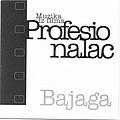 Bajaga - Profesionalac album