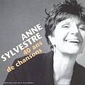 Anne Sylvestre - 40 Ans de Chansons альбом