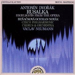 Antonín Dvořák - Rusalka (Highlights) альбом