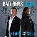 Bad Boys Blue - Heart and Soul альбом