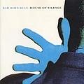 Bad Boys Blue - House Of Silence альбом