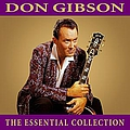 Don Gibson - The Essential Collection album