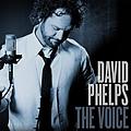 David Phelps - The Voice album