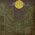 Deas Vail - All The Houses Look The Same album