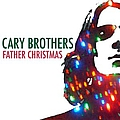 Cary Brothers - Father Christmas album