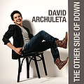 David Archuleta - The Other Side of Down (Deluxe Version) album