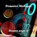 Domenico Modugno - Stasera pago io альбом