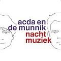 Acda En De Munnik - Nachtmuziek album