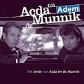 Acda En De Munnik - Adem: Het beste van Acda en De Munnik album