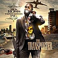 Rick Ross - The Transporter album