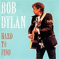 Bob Dylan - Hard To Find album