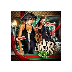 Rihanna - Rihanna and Beyonce: The Don Divas album