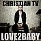 Christian TV - Love 2 Baby альбом