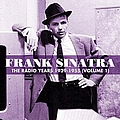 Frank Sinatra - The Radio Years 1939-1955 (Volume 1) album
