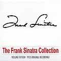 Frank Sinatra - The Frank Sinatra Collection - Vol. Fifteen album