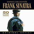 Frank Sinatra - Heroes Collection - Frank Sinatra album