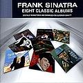 Frank Sinatra - Eight Classic Albums album