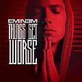 Eminem - Things Get Worse album
