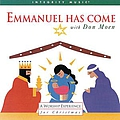 Don Moen - Emmanuel Has Come album