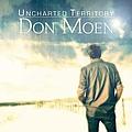 Don Moen - Uncharted Territory album
