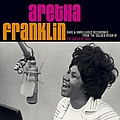 Aretha Franklin - Rare & Unreleased Recordings from the Golden Reign of the Queen of Soul album