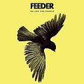 Feeder - We Are the People альбом