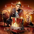 Drake - Born King album