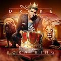 Drake - Born King album