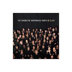 Brooklyn Tabernacle Choir - Be Glad album