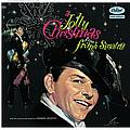 Frank Sinatra - A Jolly Christmas from Frank Sinatra album