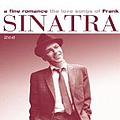 Frank Sinatra - A Fine Romance - The Love Songs of Frank Sinatra album