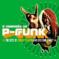 George Clinton - Six Degrees of P-Funk: The Best of George Clinton & His Funky Family альбом