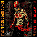 Five Finger Death Punch - The Way Of The Fist (Iron Fist Edition) album