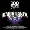 Mario Lanza - 100 Hits Legends - Mario Lanza альбом